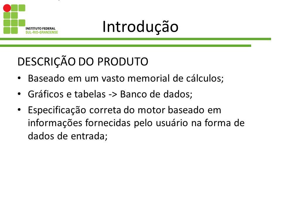 Introdução DESCRIÇÃO DO PRODUTO