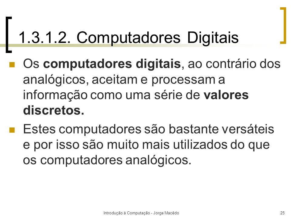 1.3.1.2. Computadores Digitais