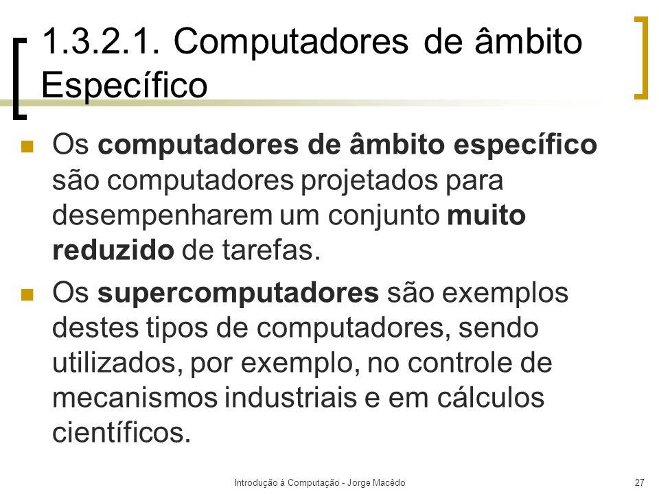 1.3.2.1. Computadores de âmbito Específico