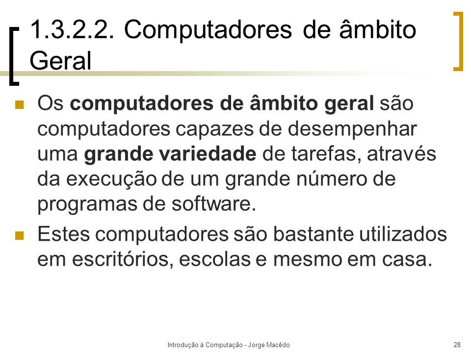 1.3.2.2. Computadores de âmbito Geral