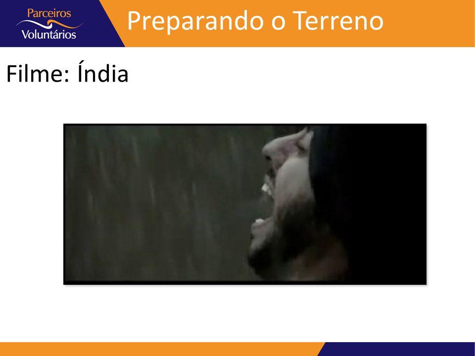 Preparando o Terreno Filme: Índia