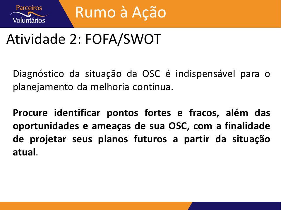 Rumo à Ação Atividade 2: FOFA/SWOT