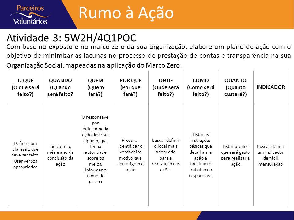 Rumo à Ação Atividade 3: 5W2H/4Q1POC