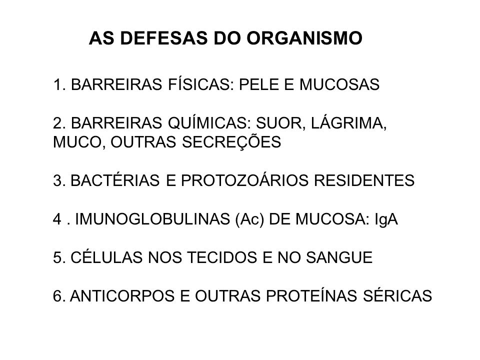 AS DEFESAS DO ORGANISMO