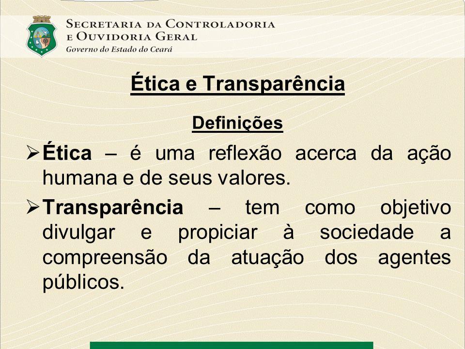 Ética – é uma reflexão acerca da ação humana e de seus valores.