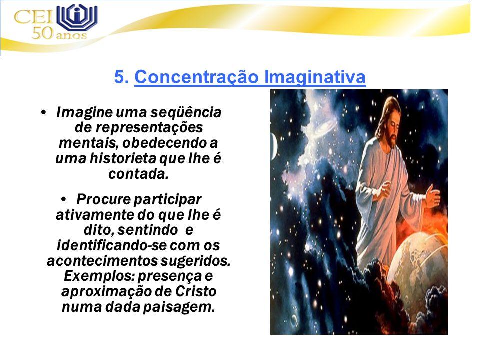 5. Concentração Imaginativa