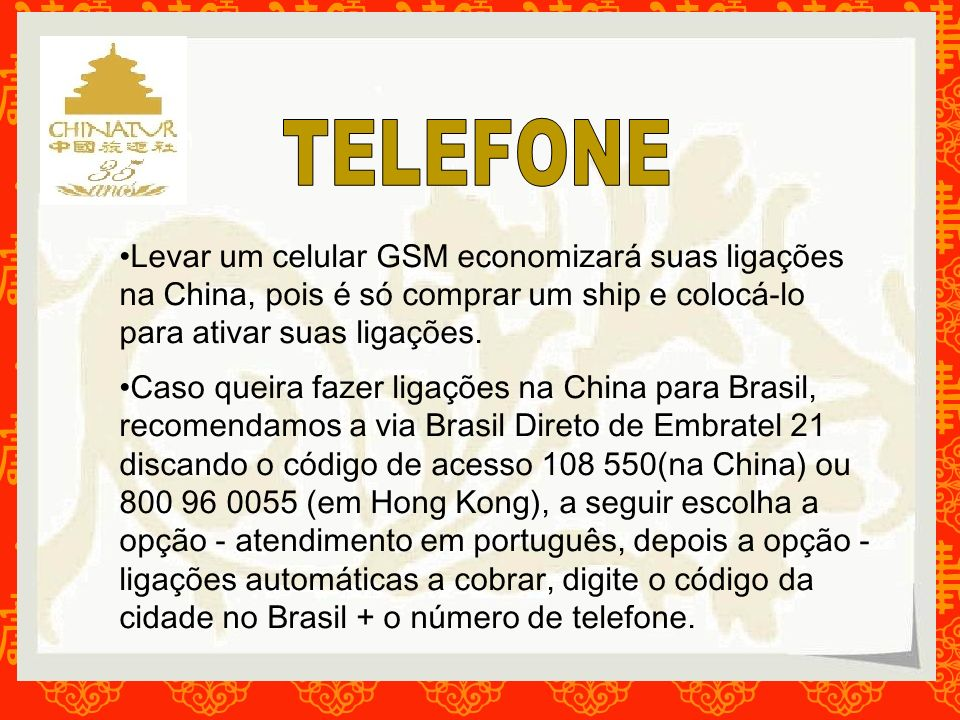 TELEFONELevar um celular GSM economizará suas ligações na China, pois é só comprar um ship e colocá-lo para ativar suas ligações.
