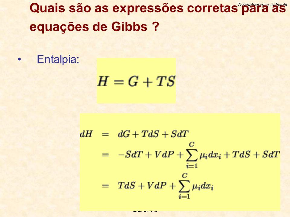 Quais são as expressões corretas para as equações de Gibbs