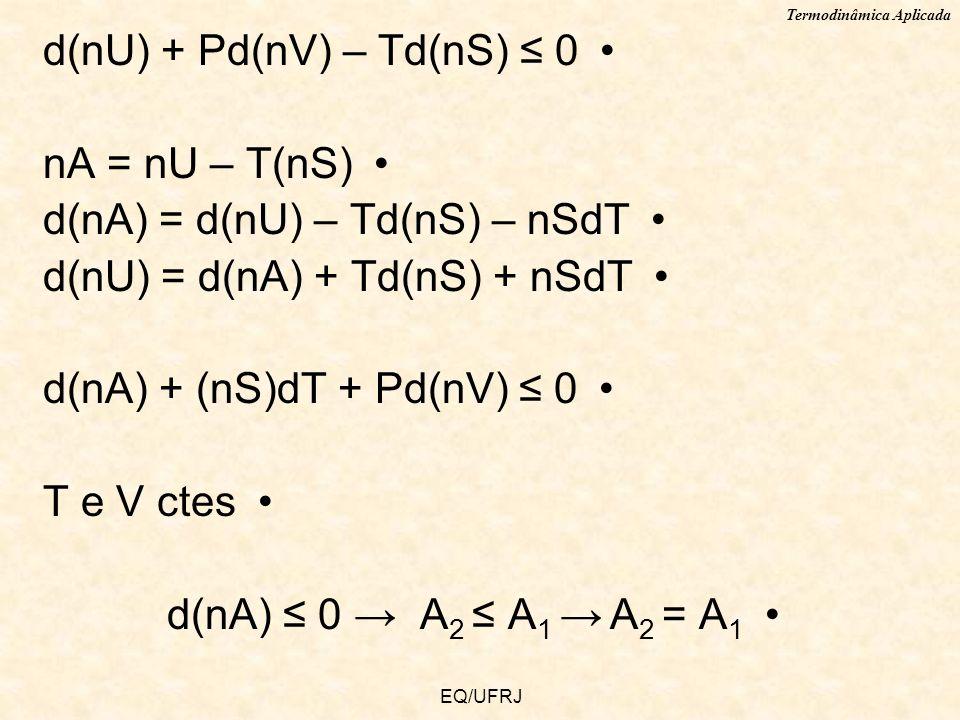 d(nU) + Pd(nV) – Td(nS) ≤ 0 nA = nU – T(nS)