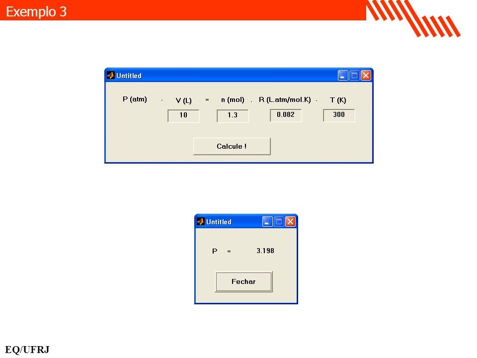Exemplo 3 EQ/UFRJ