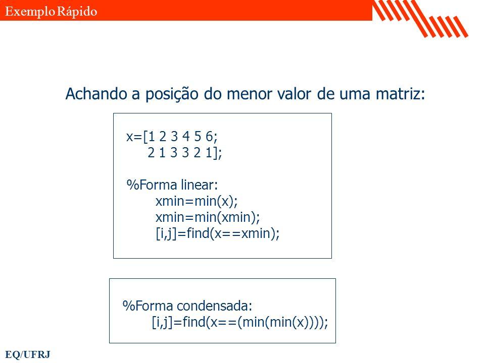 Achando a posição do menor valor de uma matriz: