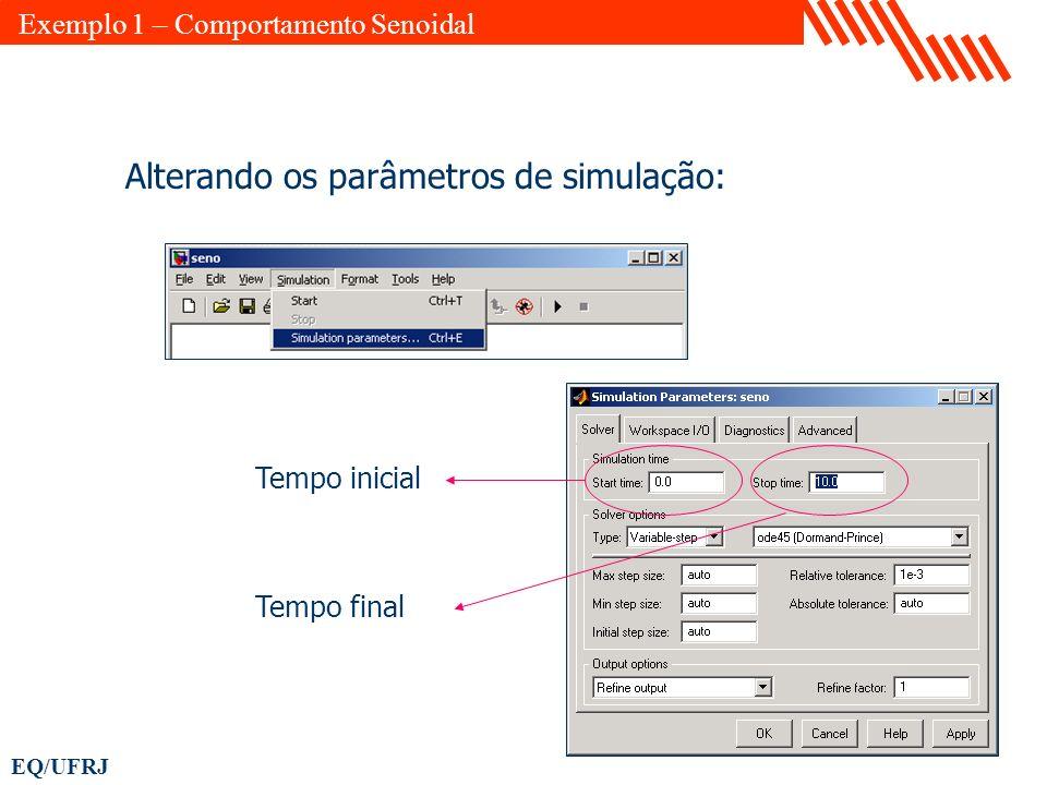Alterando os parâmetros de simulação: