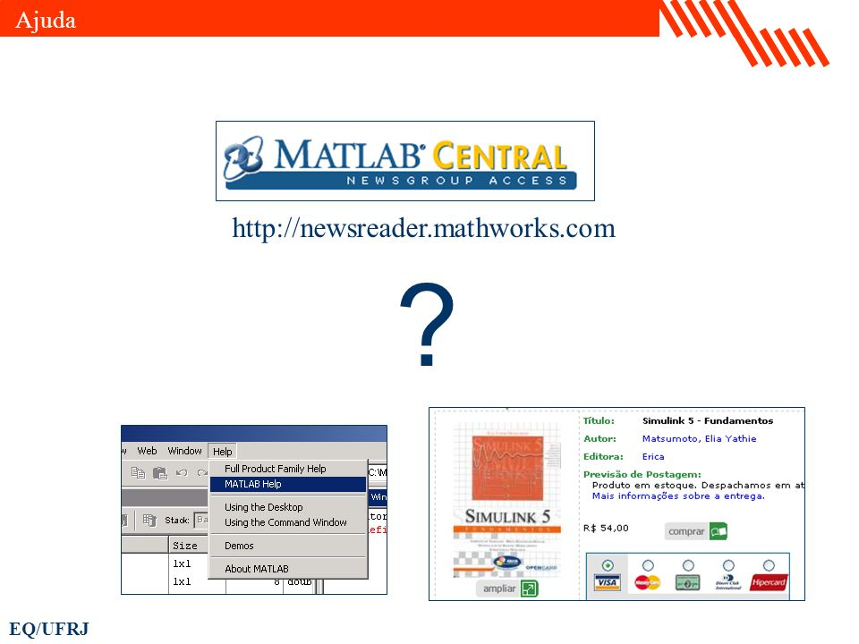Ajuda http://newsreader.mathworks.com