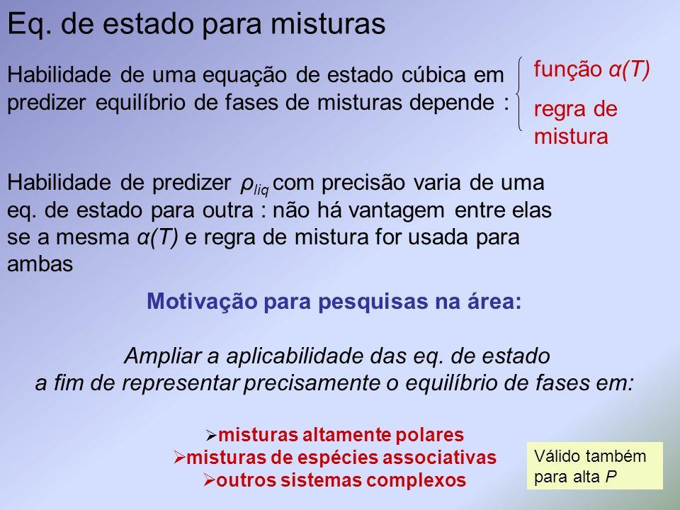 Eq. de estado para misturas