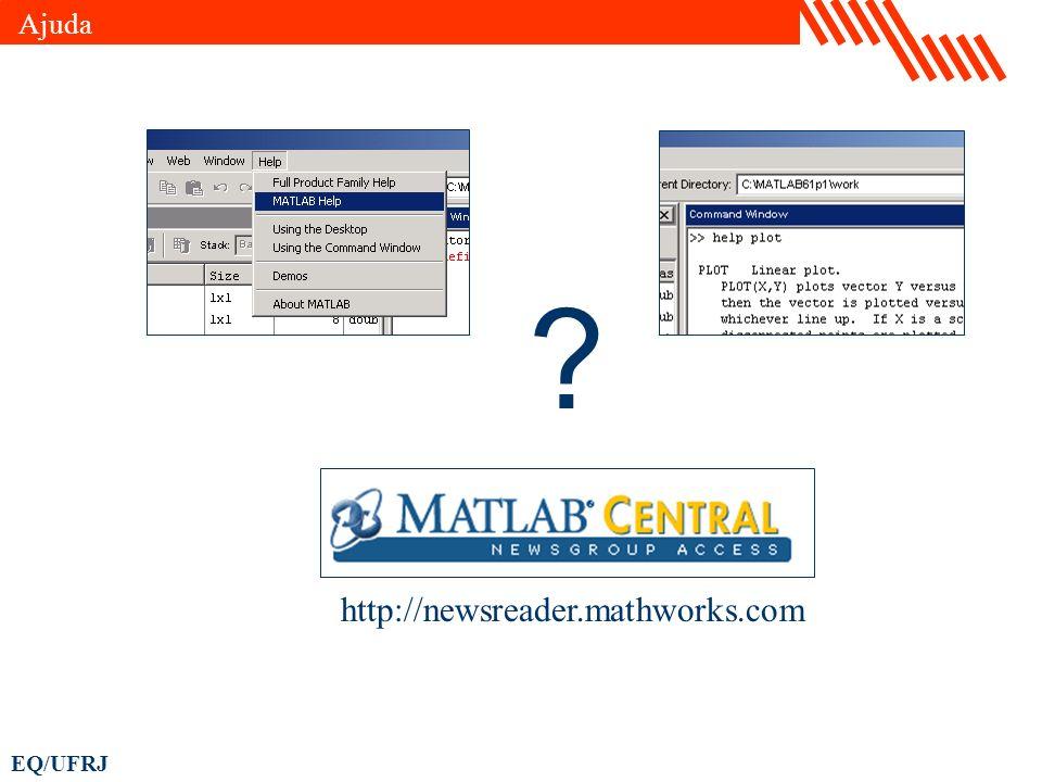 Ajuda http://newsreader.mathworks.com