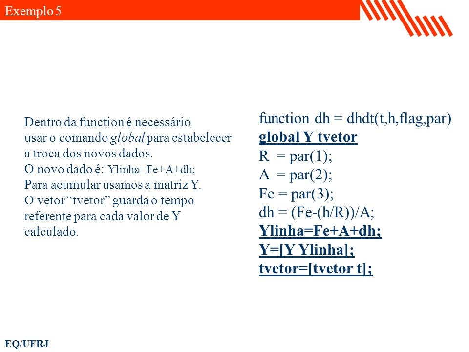 function dh = dhdt(t,h,flag,par) global Y tvetor R = par(1);