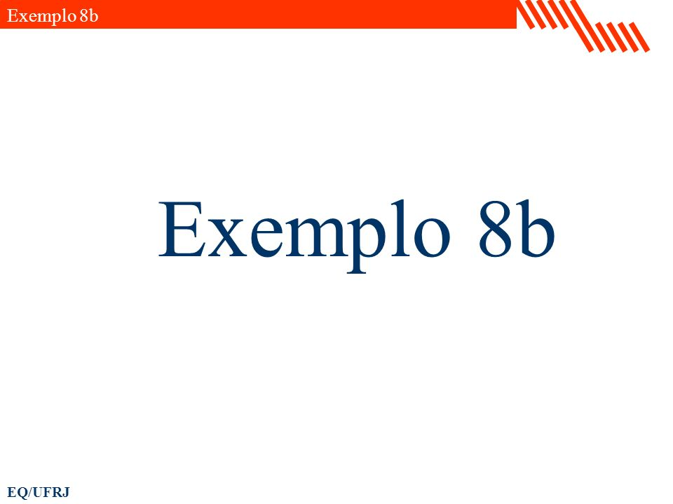 Exemplo 8b Exemplo 8b