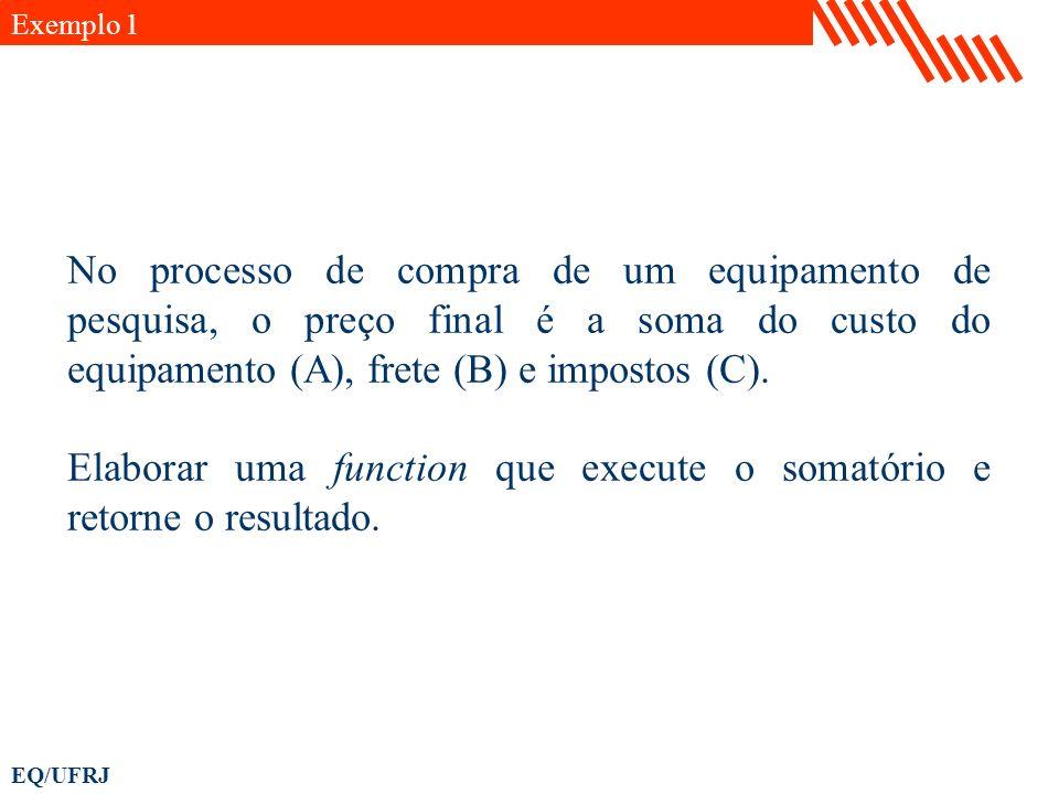 Elaborar uma function que execute o somatório e retorne o resultado.
