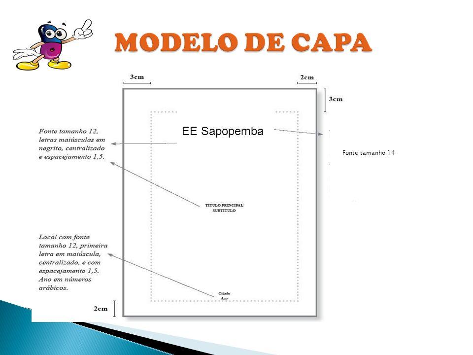 MODELO DE CAPA Fonte tamanho 14 EE Sapopemba