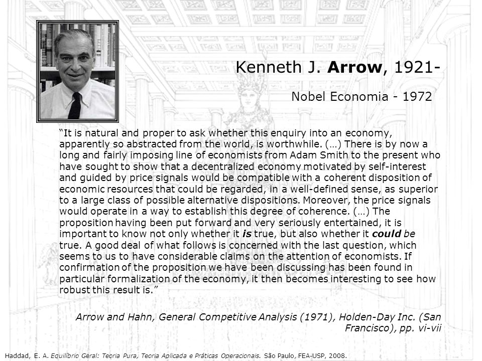 Kenneth J. Arrow, 1921- Nobel Economia - 1972