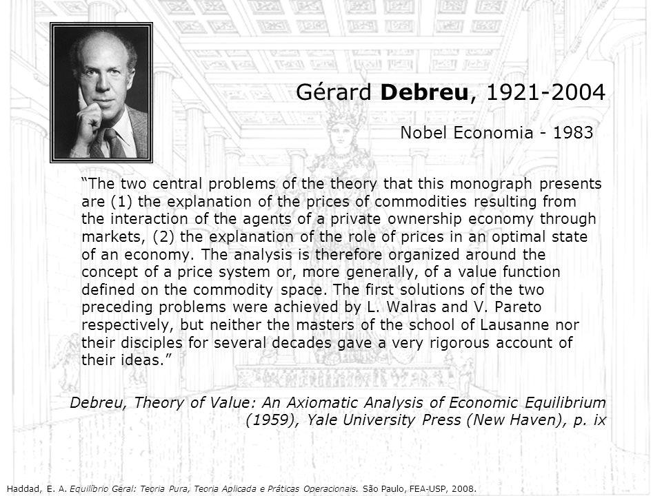 Gérard Debreu, 1921-2004 Nobel Economia - 1983