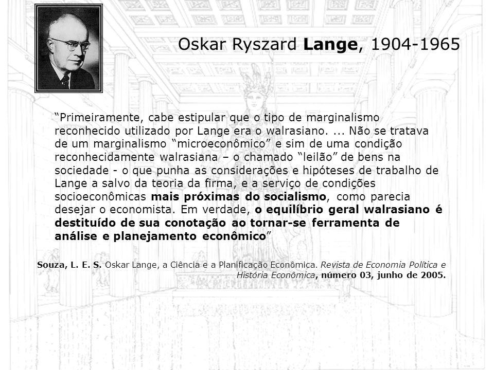 Oskar Ryszard Lange, 1904-1965