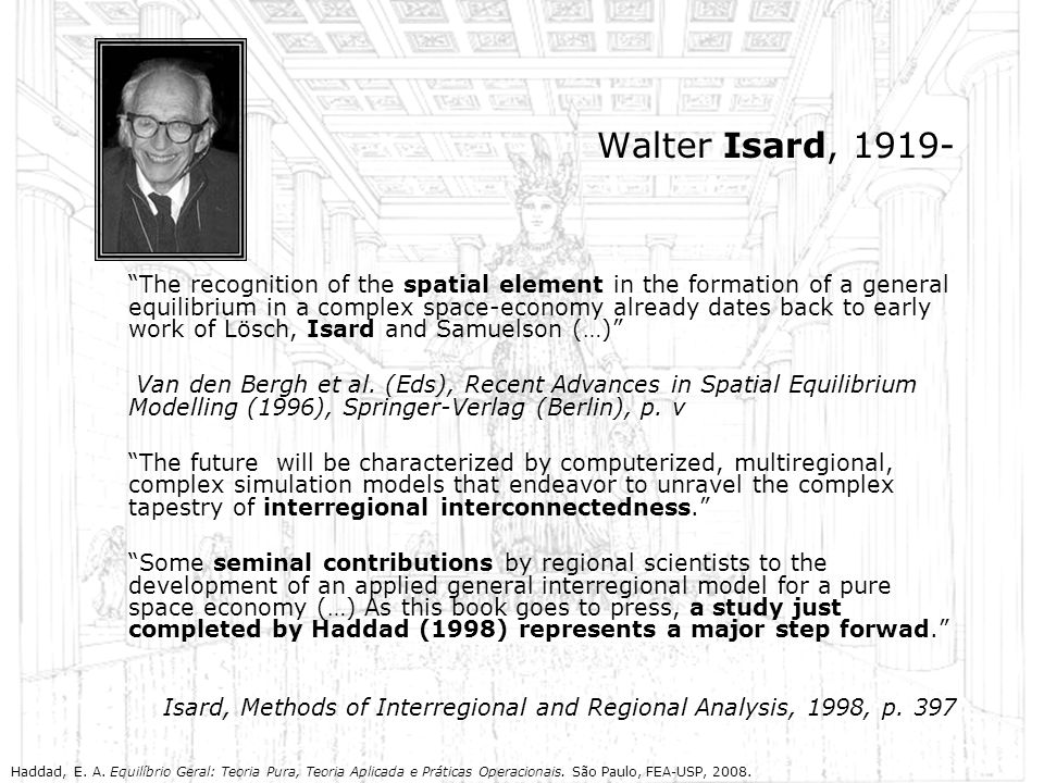 Walter Isard, 1919-
