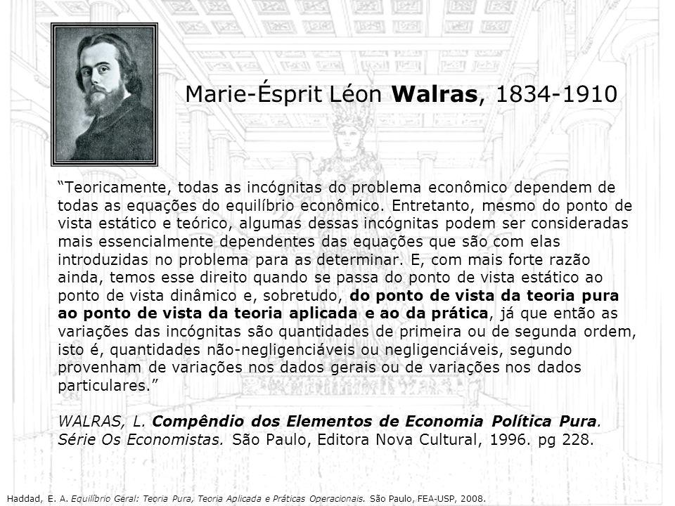 Marie-Ésprit Léon Walras, 1834-1910