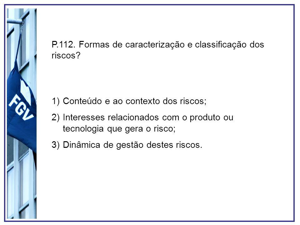 P.112. Formas de caracterização e classificação dos riscos