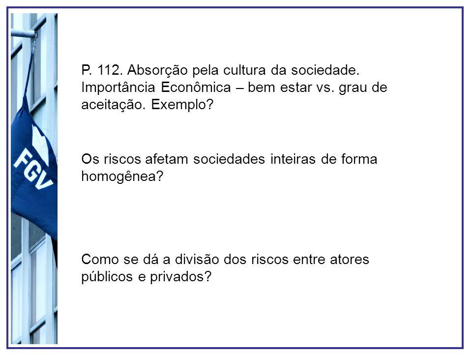 P. 112. Absorção pela cultura da sociedade