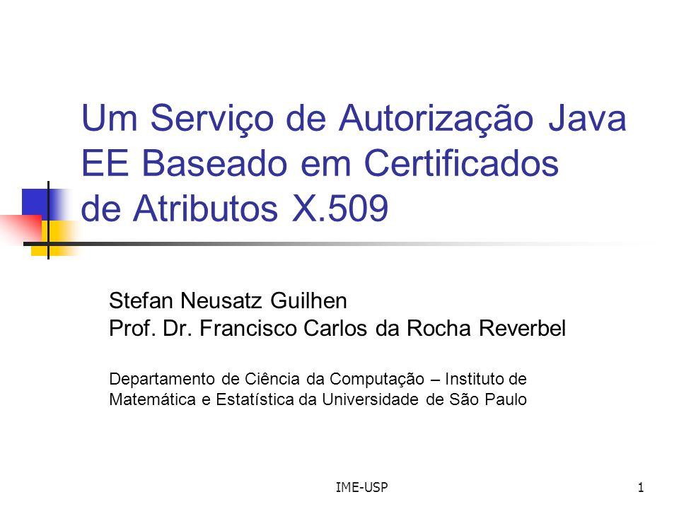 Um Serviço de Autorização Java EE Baseado em Certificados de Atributos X.509