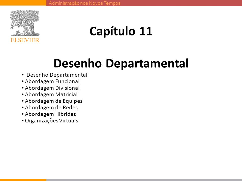 Capítulo 11 Desenho Departamental