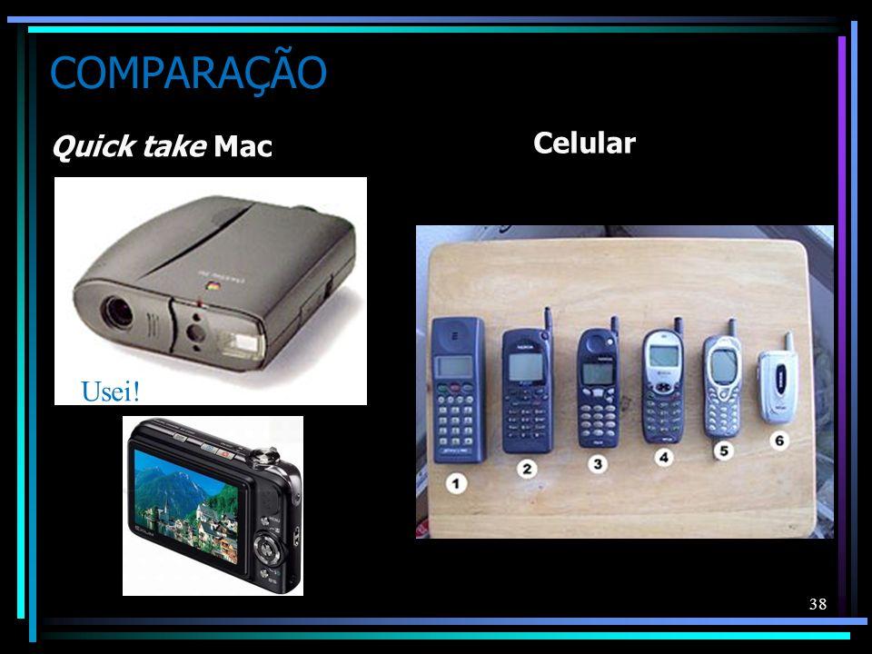 COMPARAÇÃO Celular Quick take Mac Usei!