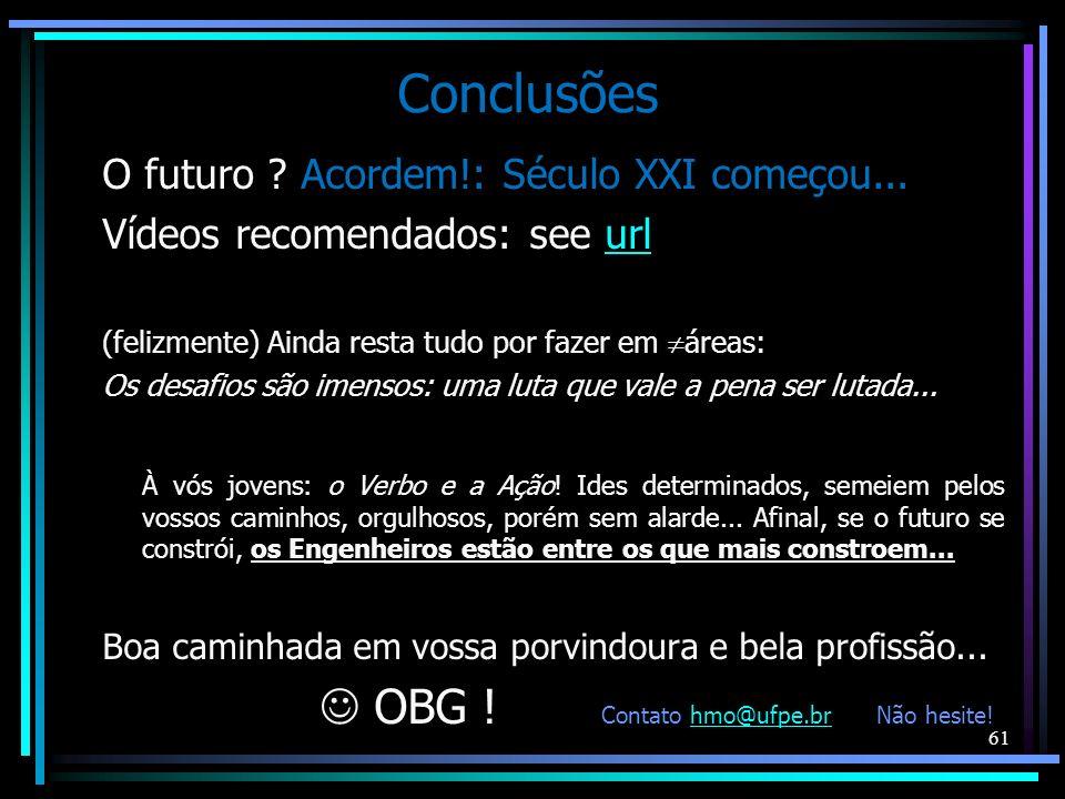  OBG ! Contato hmo@ufpe.br Não hesite!