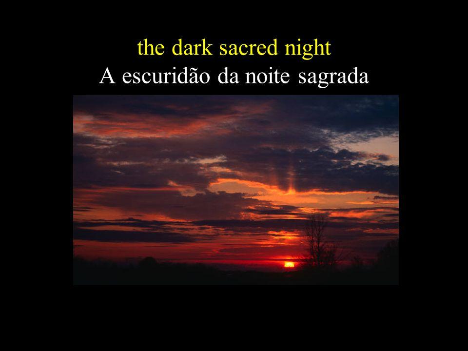 the dark sacred night A escuridão da noite sagrada