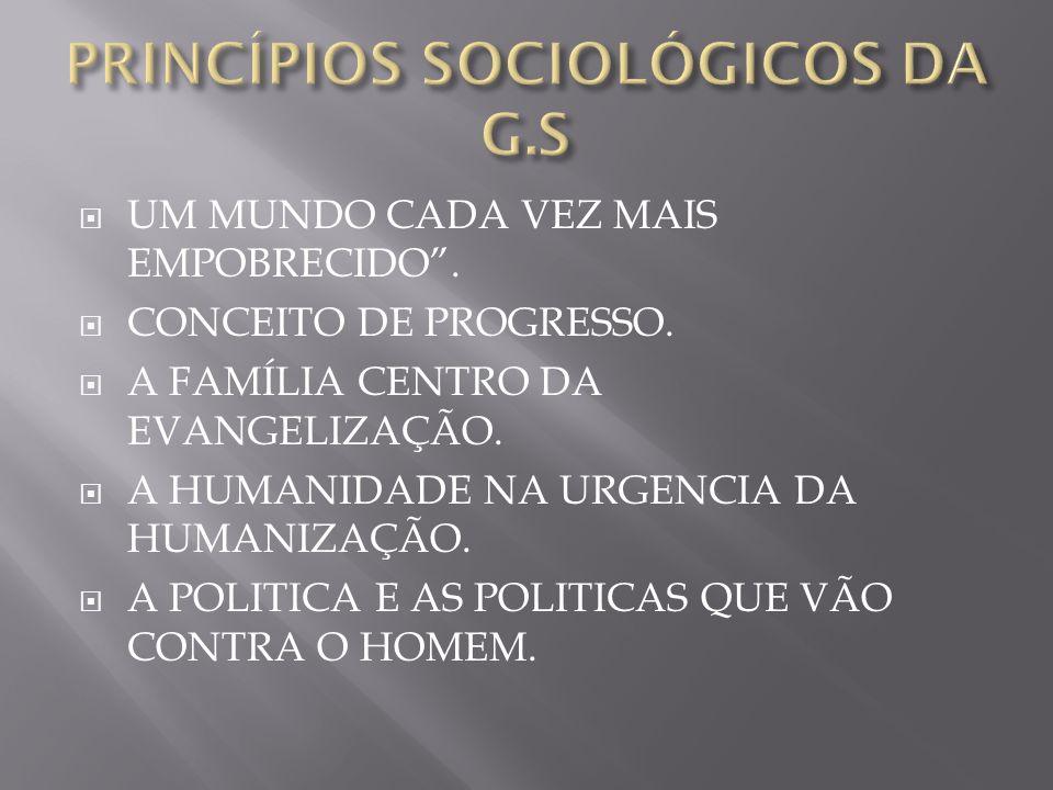 PRINCÍPIOS SOCIOLÓGICOS DA G.S