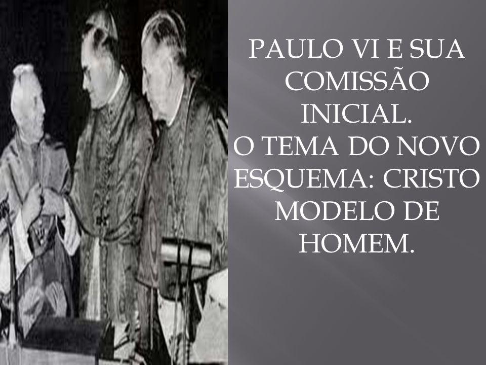 PAULO VI E SUA COMISSÃO INICIAL.