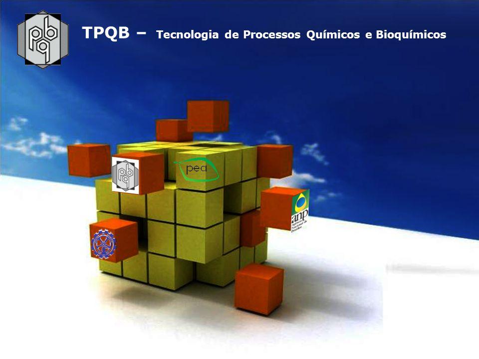 TPQB – Tecnologia de Processos Químicos e Bioquímicos