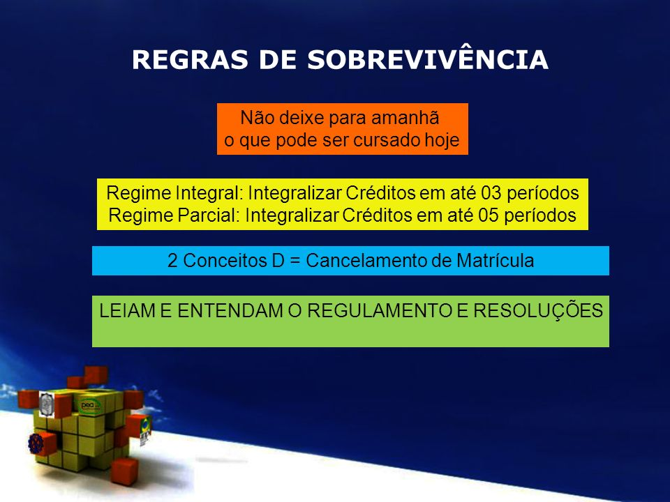 REGRAS DE SOBREVIVÊNCIA