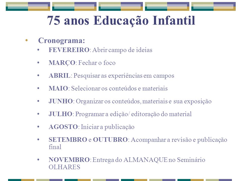 75 anos Educação Infantil