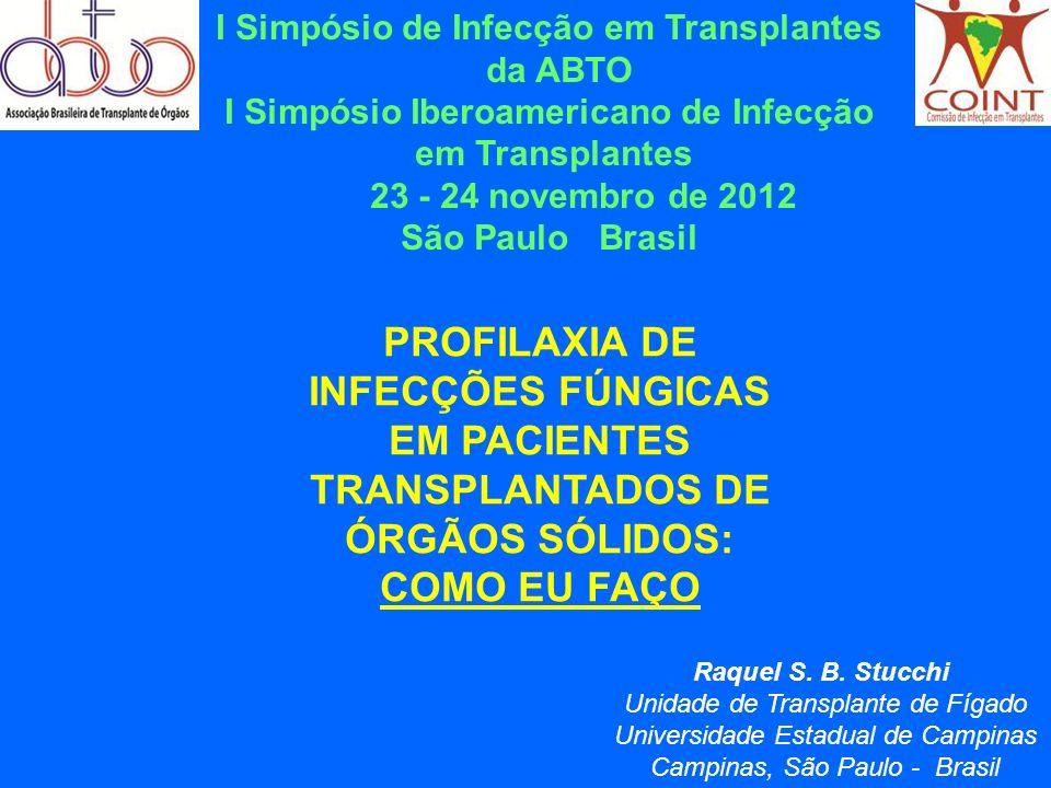 I Simpósio de Infecção em Transplantes