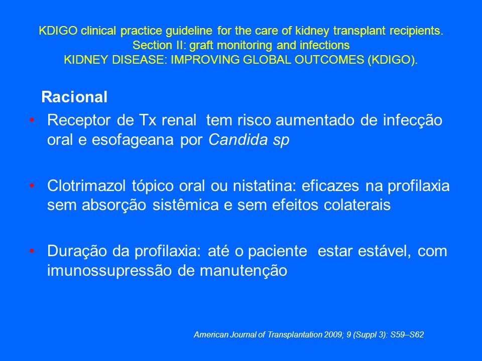 American Journal of Transplantation 2009; 9 (Suppl 3): S59–S62
