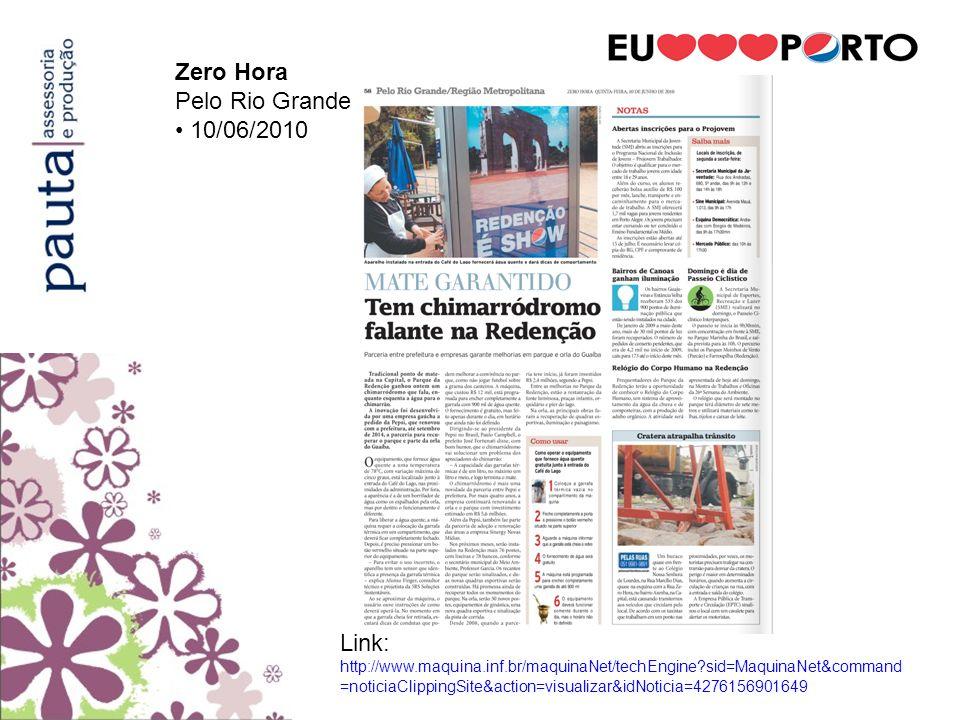 Zero HoraPelo Rio Grande. • 10/06/2010.