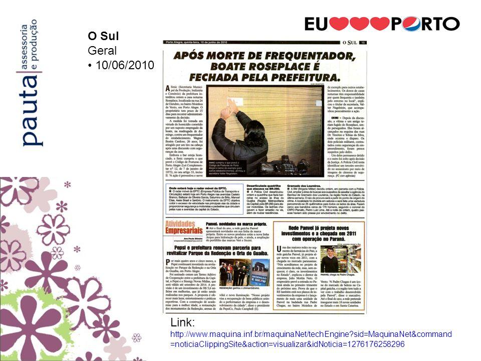 O Sul Geral. • 10/06/2010.