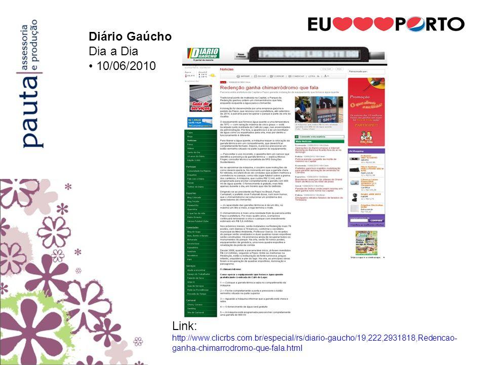 Diário Gaúcho Dia a Dia • 10/06/2010 Link: