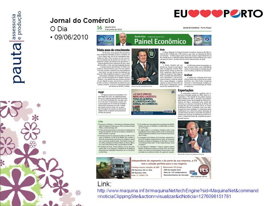 Jornal do Comércio O Dia. • 09/06/2010.