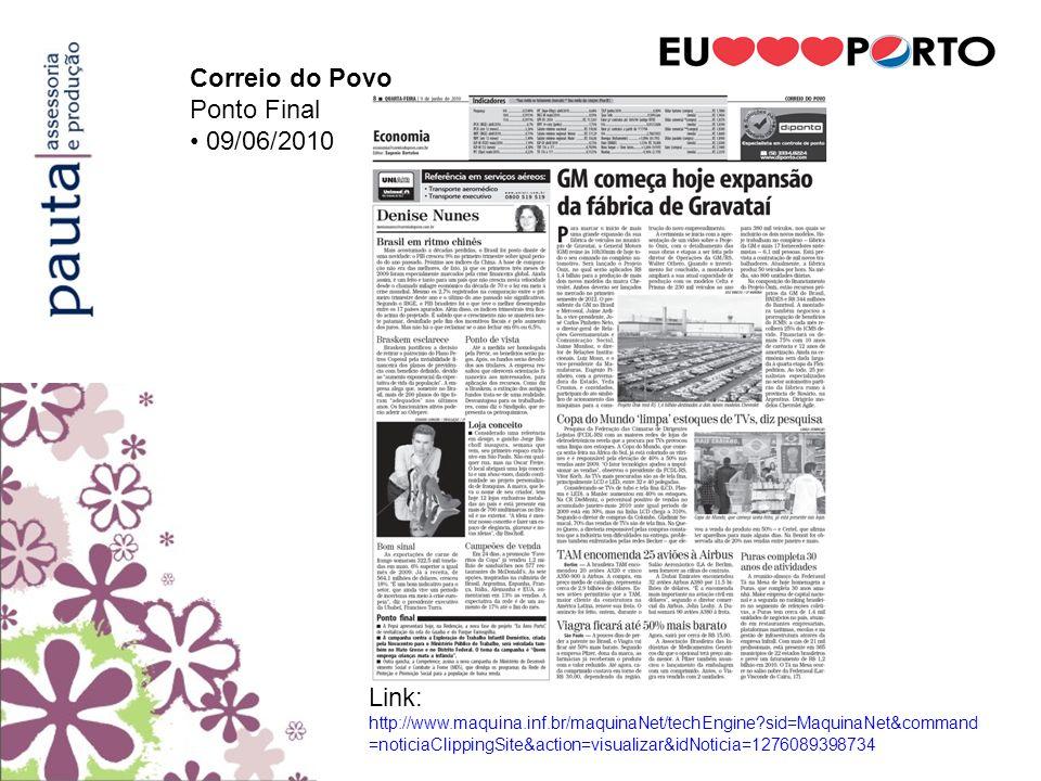 Correio do Povo Ponto Final. • 09/06/2010.