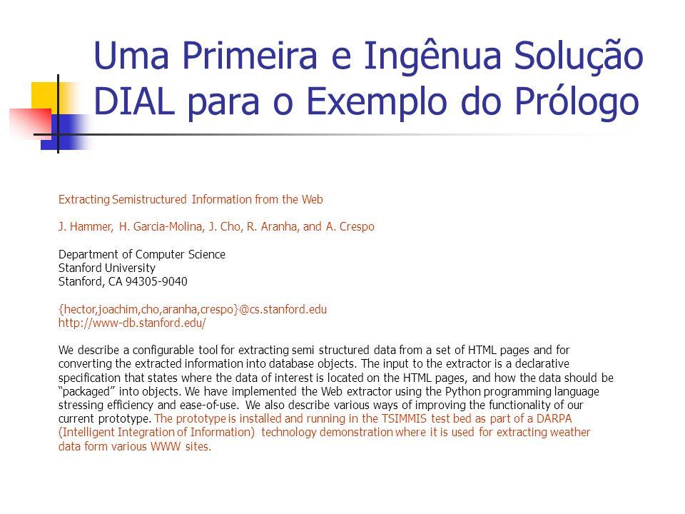 Uma Primeira e Ingênua Solução DIAL para o Exemplo do Prólogo