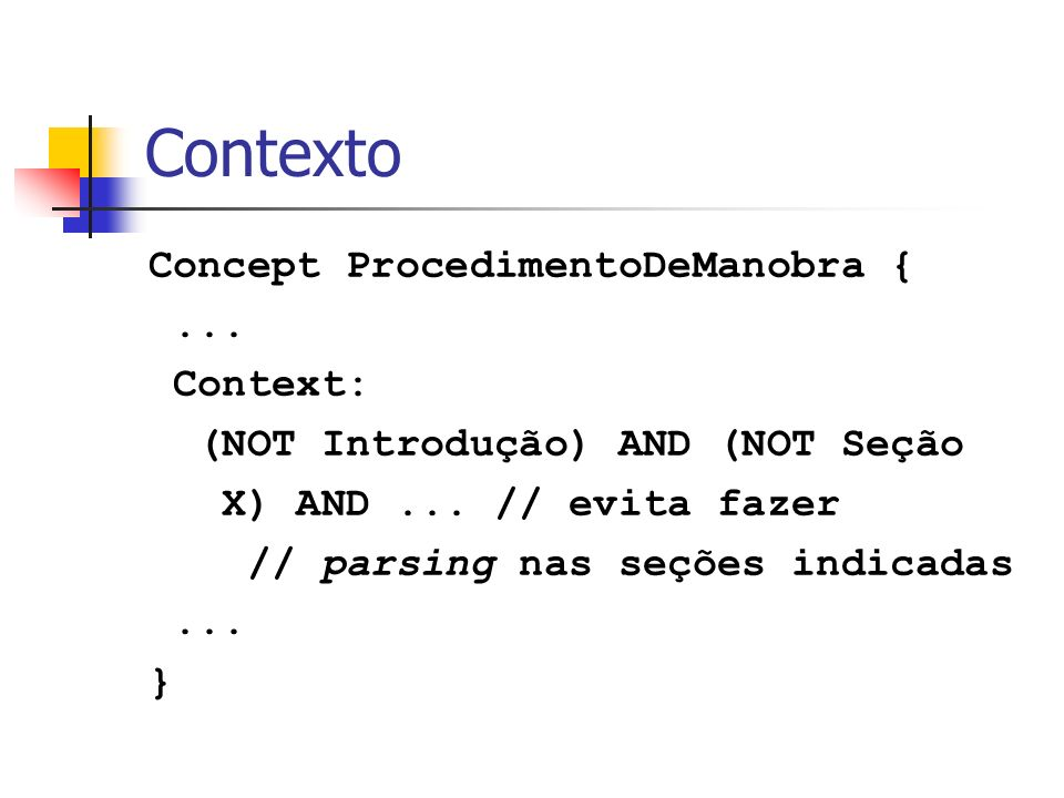 Contexto Concept ProcedimentoDeManobra { ... Context:
