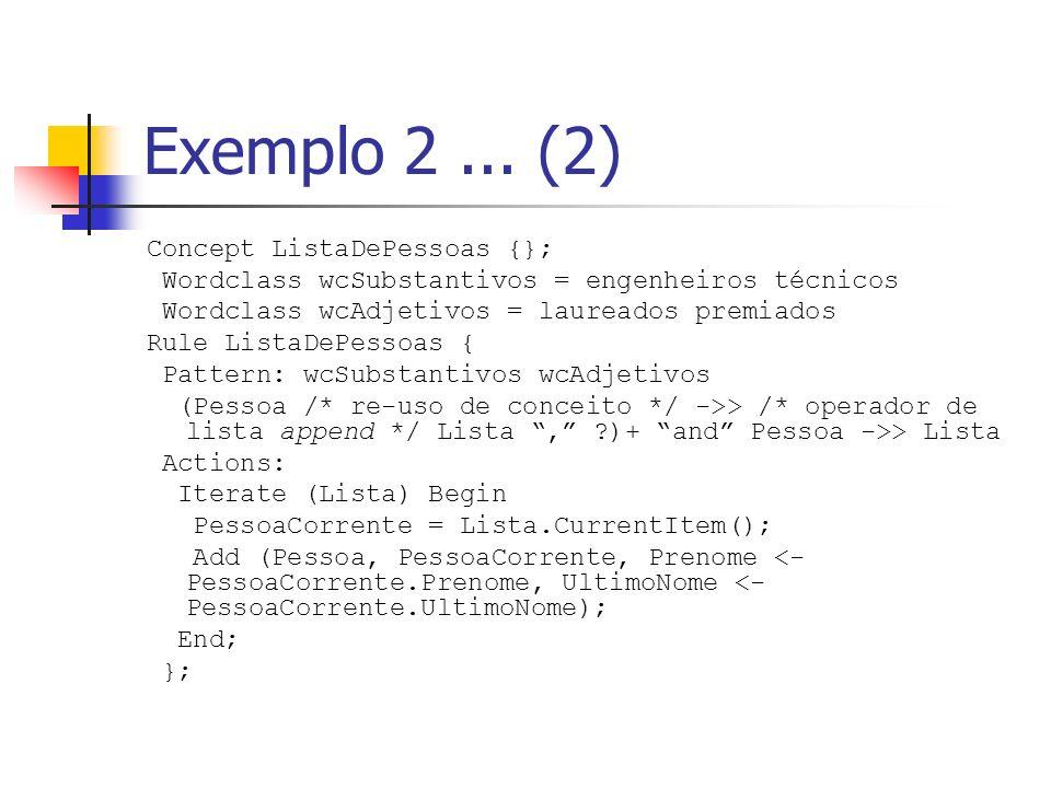 Exemplo 2 ... (2) Concept ListaDePessoas {};